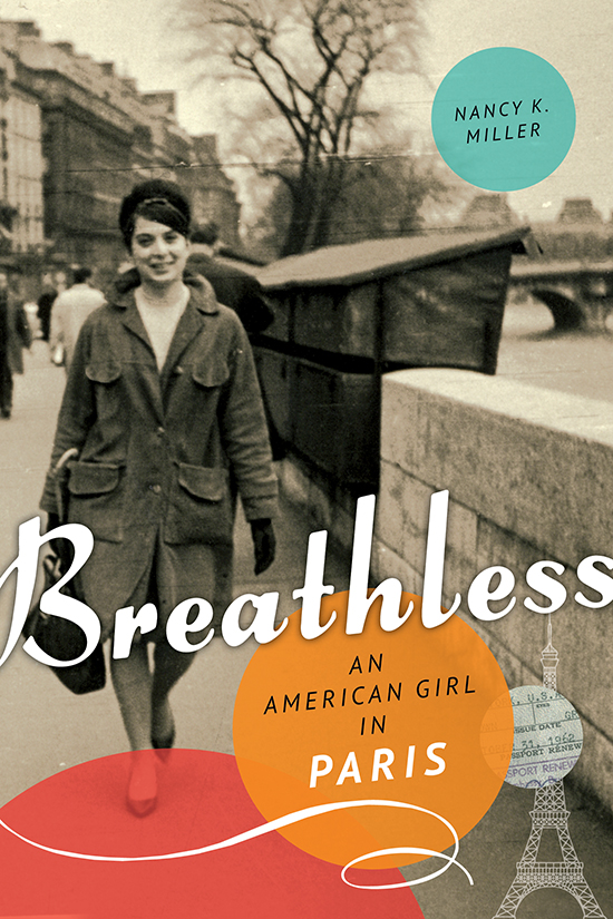 Nancy K. Miller. Breathless
