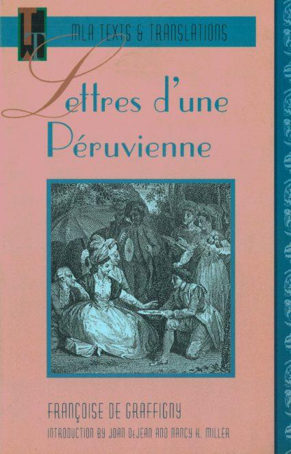 Nancy K. Miller. Lettres Peruvienne