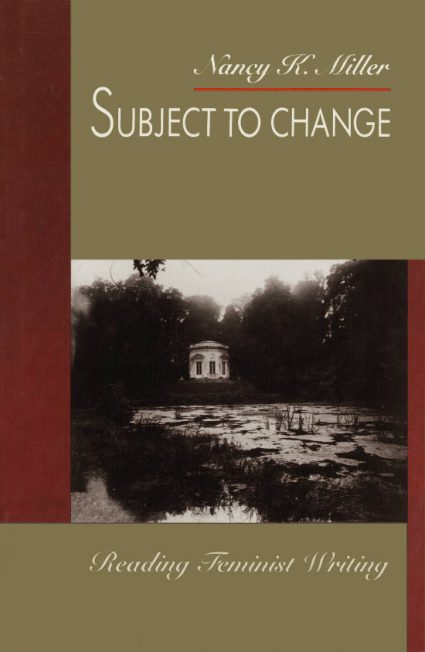Nancy K. Miller. Subject to Change